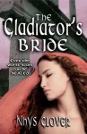 Gift Guide: The Gladiator's Bride by Nhys Glover
