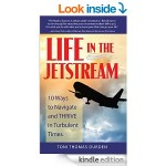 Featured Book: Life in the Jetstream: 10 Ways to Navigate and THRIVE in Turbulent Times by Toni Thomas Durden