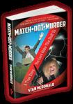 Featured Book: Match Dot Murder by Stan McDonald