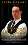 Featured Book: Access Granted by Kevin Crane