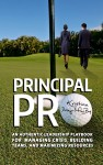Featured Book: Principal Pro: An Authentic Leadership Playbook for Managing Crisis, Building Teams, and   Maximizing Resources by Kristina Diviny-MacBury