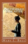 Featured Book: Postmarked Ever After by Mary L. Ball