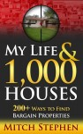 Featured Book: My Life & 1,000 Houses: 200+ Ways to Find Bargain Properties by Mitch Stephen