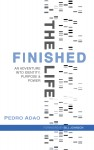 Featured Book: The Finished Life: An Adventure into Identity, Purpose, and Power by Pedro Adao