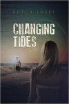 Featured Book: Changing Tides (Contemporary Romance) by Dutch Jones
