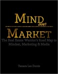 Featured Book: Mind Over Market: The Real Estate Warrior's Road Map to Mindset, Marketing & Media by Tamara Lee Dorris