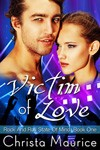 Featured Book: Victim Of Love by Christa Maurice