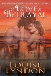 Featured Book: Of Love and Betrayal by Louise Lyndon