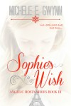 Featured Book: Sophie's Wish by Michele E. Gwynn