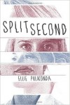 Featured Book: Split Second by Ellie Pulikonda