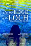 Featured Book: On the Edge of the Loch: A Psychological Novel set in Ireland by JOSEPH ÉAMON CUMMINS