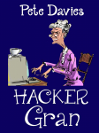 Featured Book: Hacker Gran by Pete Davies