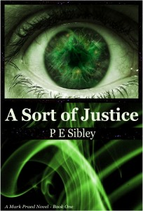 A Sort of Justice by P. E. Sibley