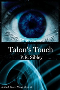 Talon's Touch by P. E. Sibley