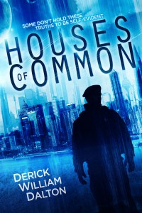Houses of Common by Derick William Dalton