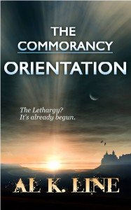 Orientation (The Commorancy Book 1) by Al K. Line