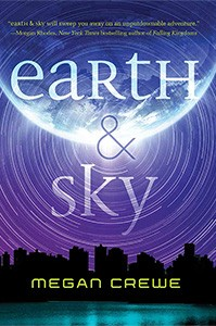Featured Book: Earth & Sky by Megan Crewe