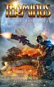 Terminus (Fringe Worlds #1) by Kevin Hardman