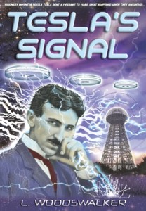 Featured Book: Tesla's Signal by L. Woodswalker