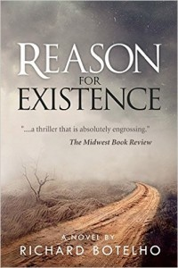 Reason for Existence by Richard Botelho