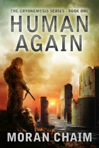 Featured Book: Human Again – A Dystopian Sci-Fi Novel by Moran Chaim
