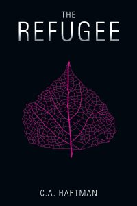 Featured Book: The Refugee by C.A. Hartman