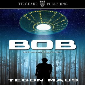 Featured Book: BOB by Tegon Maus
