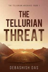 Featured Book: The Tellurian Threat by Debashish Das
