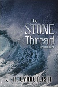 Featured Book: The Stone Thread: Second Chronicle by J.R.Evangelisti