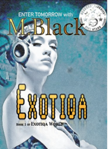 Featured Book: Exotiqa (YA Cyberpunk) by M.Black