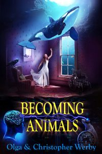 Featured Book: Becoming Animals by Olga Werby