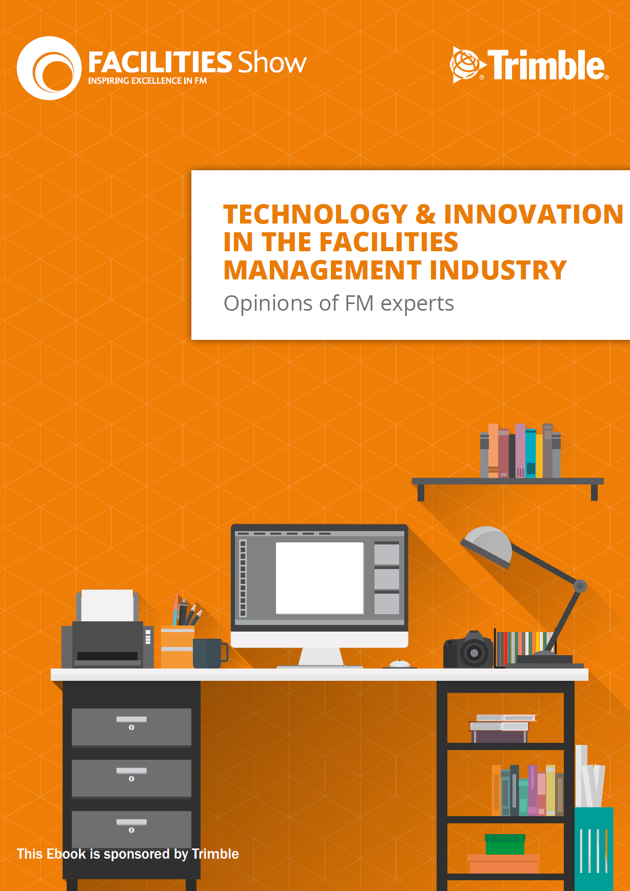 Technology & Innovation in the Facilities Management Industry – Opinions from the Experts