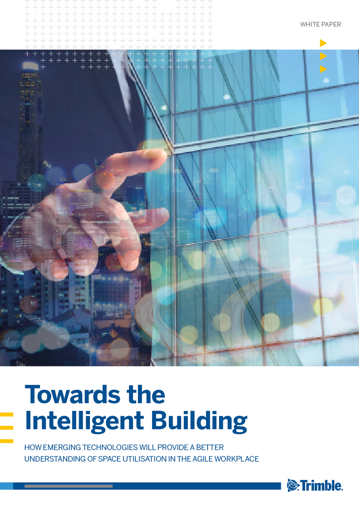 Towards the Intelligent Building: Emerging Technology for Effective Real Estate Management