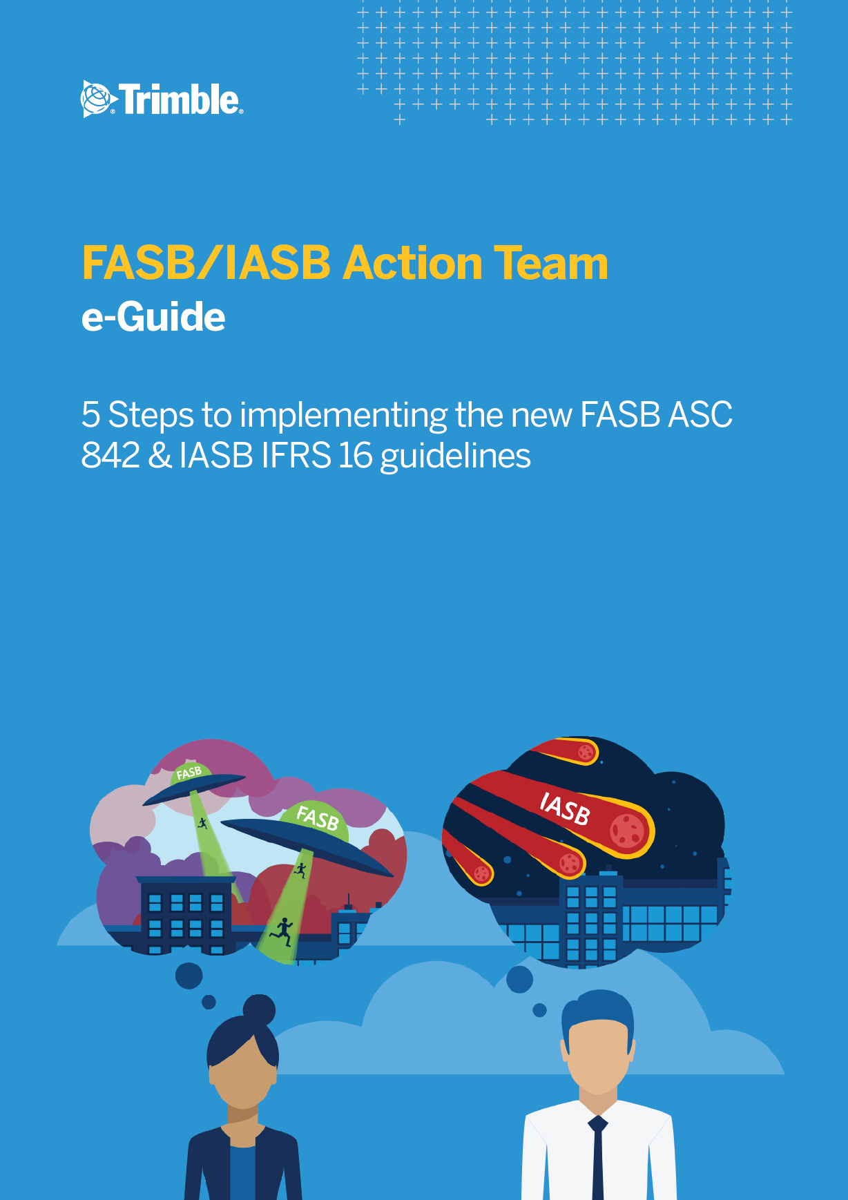 5 Steps to Implementing the New FASB ASC 842 & IASB IFRS 16 Guidelines