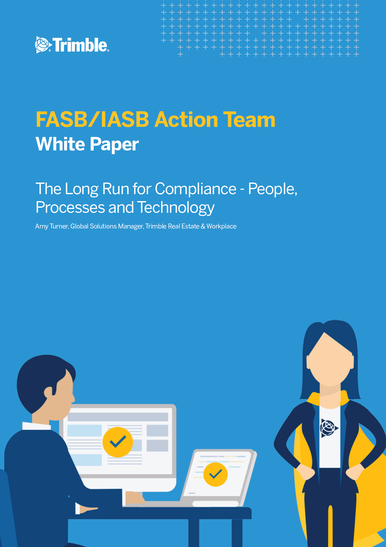 The Long Run for ASC 842/IFRS 16 Compliance – People, Processes and Technology