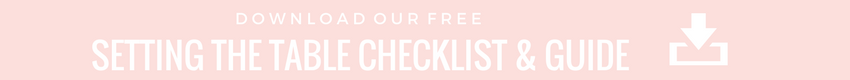 Free download: Setting the table checklist and guide from RO & Co. Events