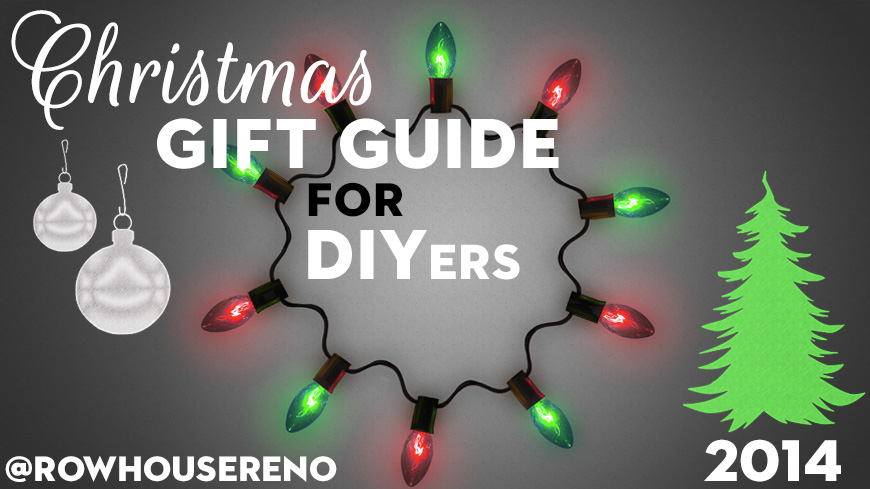 2014 christmas gift guide for diyer