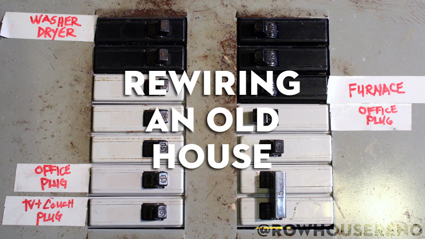 Rewiring an old house - Row House Reno