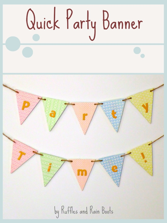 Easy Party Banner Tutorial by Ruffles and Rain Boots