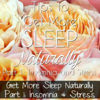 Get More Sleep Naturally Part 1