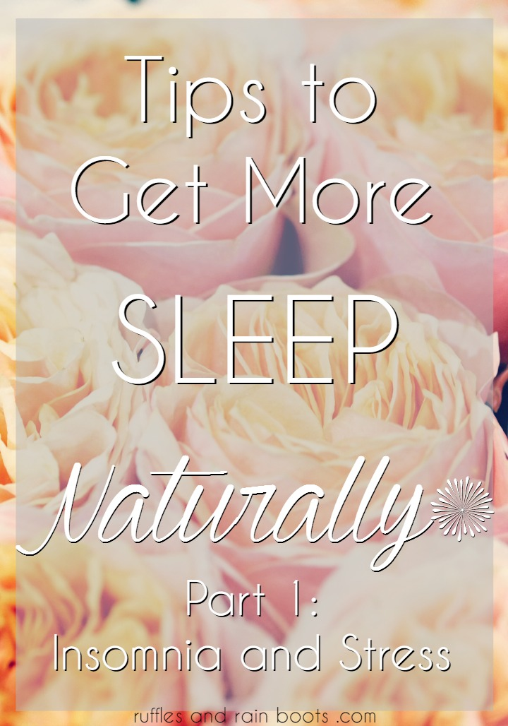 Tips to Get More Sleep Naturally Part 1