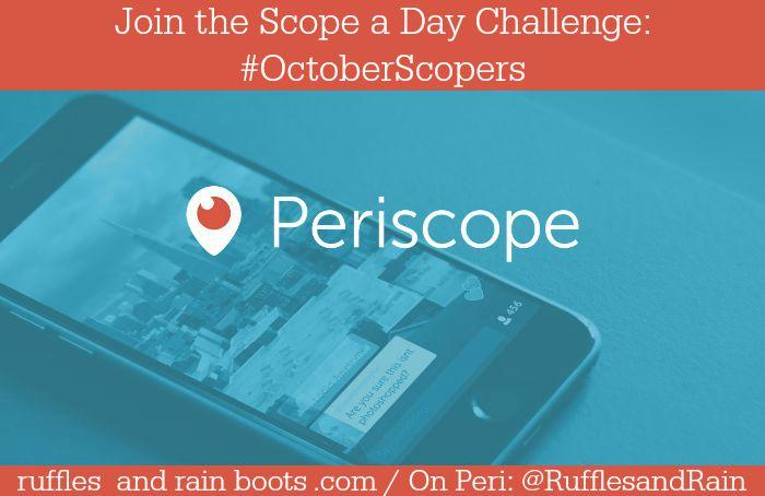 Periscope October Scopers Scope a Day Challenge