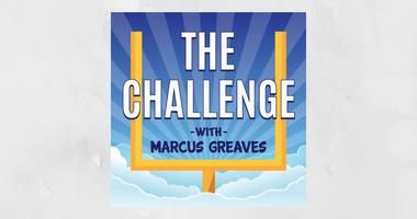The Challenge with Marcus Greaves