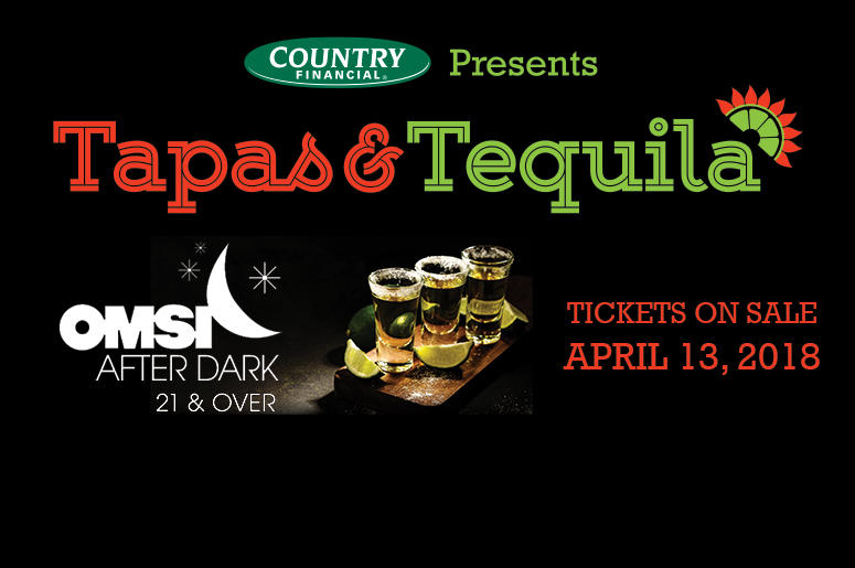 Tapas and Tequila June 9, 2018 at OMSI After Dark
