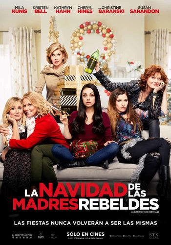 La Navidad De Las Madres Rebeldes (2017) [BrRip 1080p] [Dual Latino-Ingles] [MEGA]