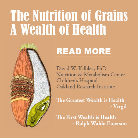 The Nutrition of Grains: A Wealth of Health