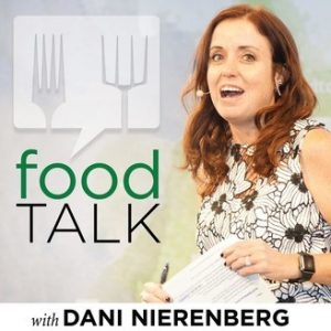 Food Talk with Dani Nierenberg