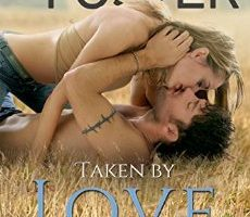 FEATURED BOOK: Taken By Love (The Bradens at Trusty Book 1) by Melissa Foster