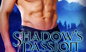 Shadow's Passion (A Paranormal Fantasy Romance Series): The Shadow Warder Series, Prequel Novella by Molle McGregor