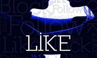 LIKE: Social Media #2 by JA Huss